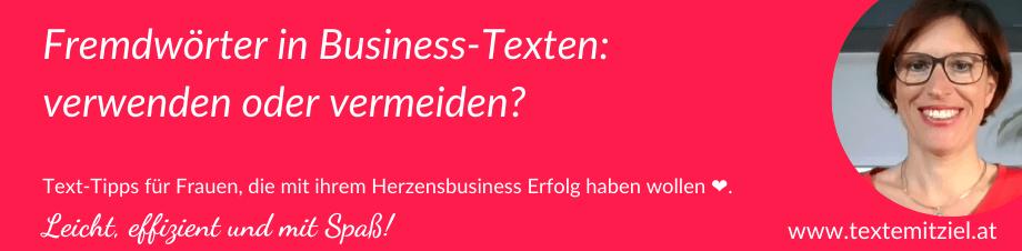 Fremdwörter in Business-Texten: verwenden oder vermeiden?