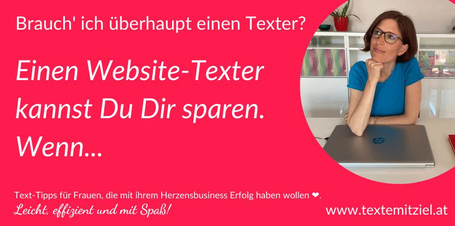 Wann du sicher keinen Website-Texter brauchst.